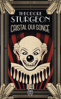 CRISTAL QUI SONGE - SCIENCE-FICTION - T369