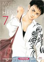 MY HOME HERO - TOME 7 - VOL07