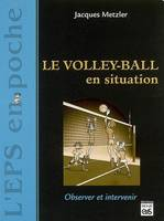 Le volley-ball en situation