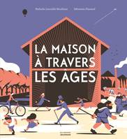 La Maison A Travers Les Ages