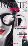 2, Movie Star Saison 2 Venise