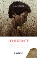 L'empreinte invisible