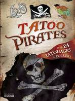 TATOO PIRATES AVEC 24 TATOUAGES A COLLER
