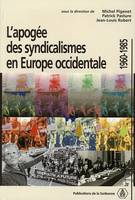 L'apogée des syndicalismes en Europe occidentale 1960-1985