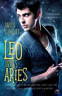 Leo Loves Aries, L'horoscope amoureux, T1