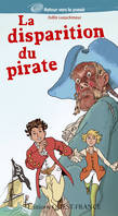 Les aventures d'Enzo et Emma / La disparition du pirate