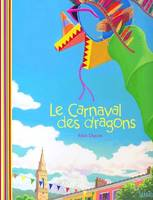 LE CARNAVAL DES DRAGONS (FLEX)