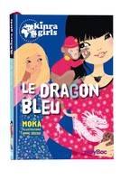 Kinra Girls, 11, Le dragon bleu