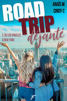 Road Trip déjanté - tome 2 De Los Angeles à New York