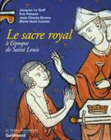 Le Sacre royal à l'époque de Saint Louis, D'après le manuscrit latin 1246 de la BNF
