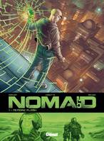 Nomad, cycle 2, 1, Nomad 2.0 - Tome 01, Mémoire Flash