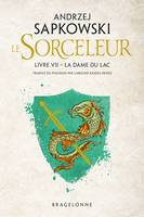 Sorceleur, The Witcher : La Dame du lac, Sorceleur, T7