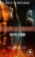 Lawyers & Associates 1, Rikers Island