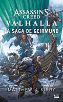 Assassin's Creed Valhalla : La Saga de Geirmund