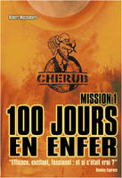 1, CHERUB Mission 1 - 100 jours en enfer