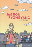 Mission Pyongyang