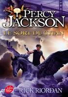 Percy Jackson / Le sort du Titan / Jeunesse. Fictions, Le sort du titan