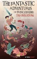 The Fantastic adventures of prince Jeremie, The Onyx Stone