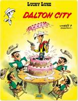 Lucky Luke., 3, DALTON CITY - LUCKY LUKE - T3