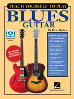 Teach Yourself to Play Blues Guitar, A Quick and Easy Introduction for Beginners