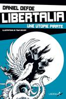 Libertalia / une utopie pirate