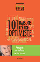 101 raisons d'être optimiste