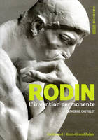 Rodin, L'invention permanente