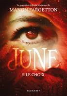 June - Le choix - Manon FARGETTON
