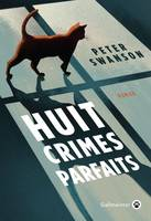 Huit crimes parfaits, Roman