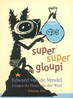 Super super Gloupi