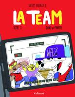 1, La Team (Tome 1-Gang of Paname), Gang of Paname