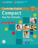 Cambridge English compact key school . Livre élève