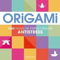 Origami anti-stress, 100 pages de papier origami