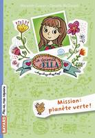 Le journal d'Ella, Tome 11, Mission Planète Verte !