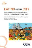 Eating in the city, Socio-anthropological perspectives from africa, latin america and asia