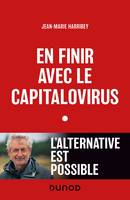En finir avec le capitalovirus, L'alternative est possible