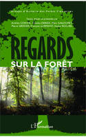 Regards sur la forêt
