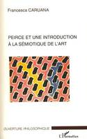 Peirce et une introduction à la sémiotique de l'art