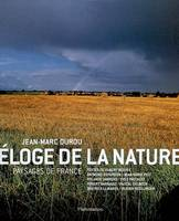 Eloge de la nature / paysages de France, paysages de France