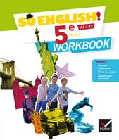 So English ! 5e, cycle 4, A1-A2 / workbook