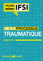 UE 2.4, processus traumatique