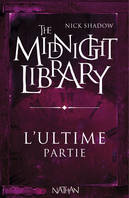 The midnight library, L'ultime partie, Mini Midnight Library