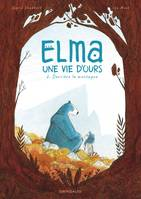 Elma, une vie d'ours tome 2