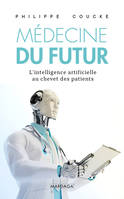 Médecine du futur, L'intelligence artificielle au chevet des patients