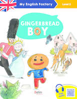 MY ENGLISH FACTORY – Gingerbread boy (Level 2)