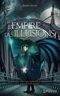 L'Empire des illusions, tome 1, L'invasion céleste