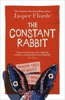 THE CONSTANT RABBIT : THE NEW STANDALONE NOVEL FROM THE NUMBER ONE BESTSELLING AUTHOR