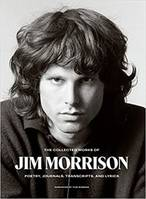 The Collected Works of Jim Morrison /anglais