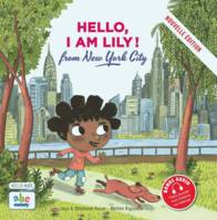 HELLO, I AM LILY FROM NEW YORK CITY (NOUVELLEEDITI, from New York City