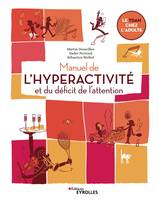 Manuel de l'hyperactivité et du déficit de l'attention, Le TDAH chez l'adulte